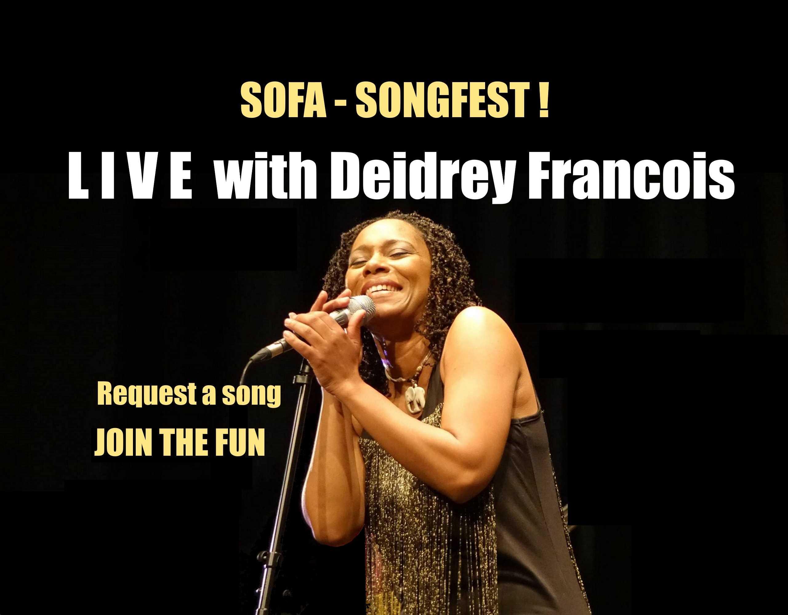 Sofa Songfest - Live with Deidrey Francois
