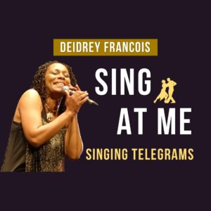Sing at Me, Singing Telegrams