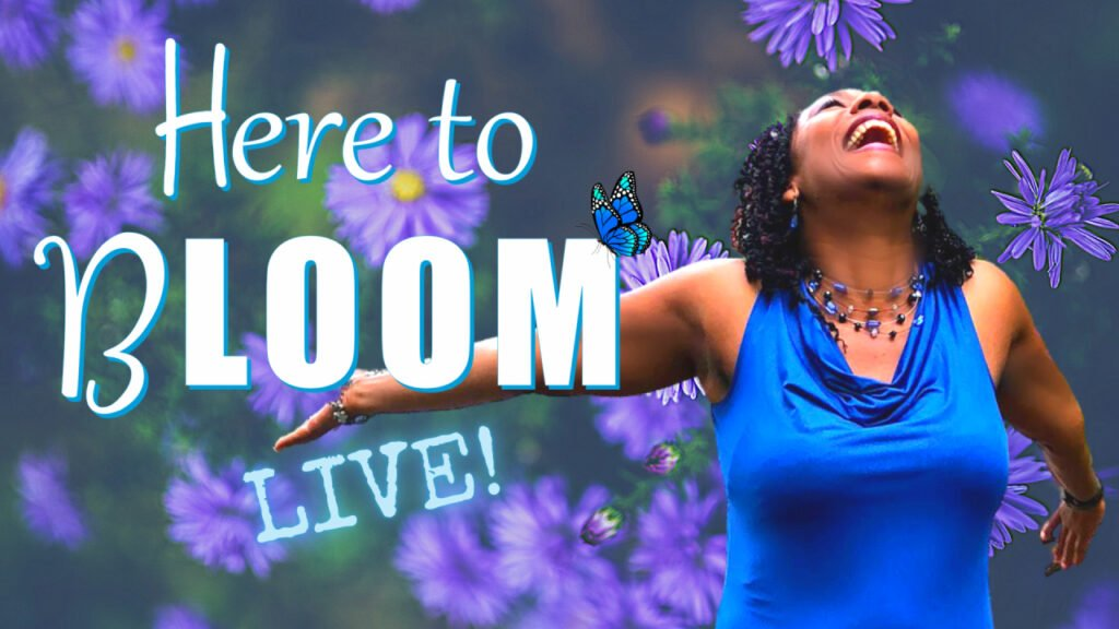Here to Bloom Live with Deidrey Francois