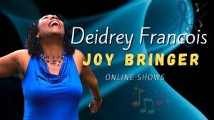 Toronto Singer, Songwriter Deidrey Francois. Ideal Music for Retirement Homes and Churches.