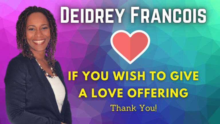 Leave a Love Offering/Donation for Deidrey